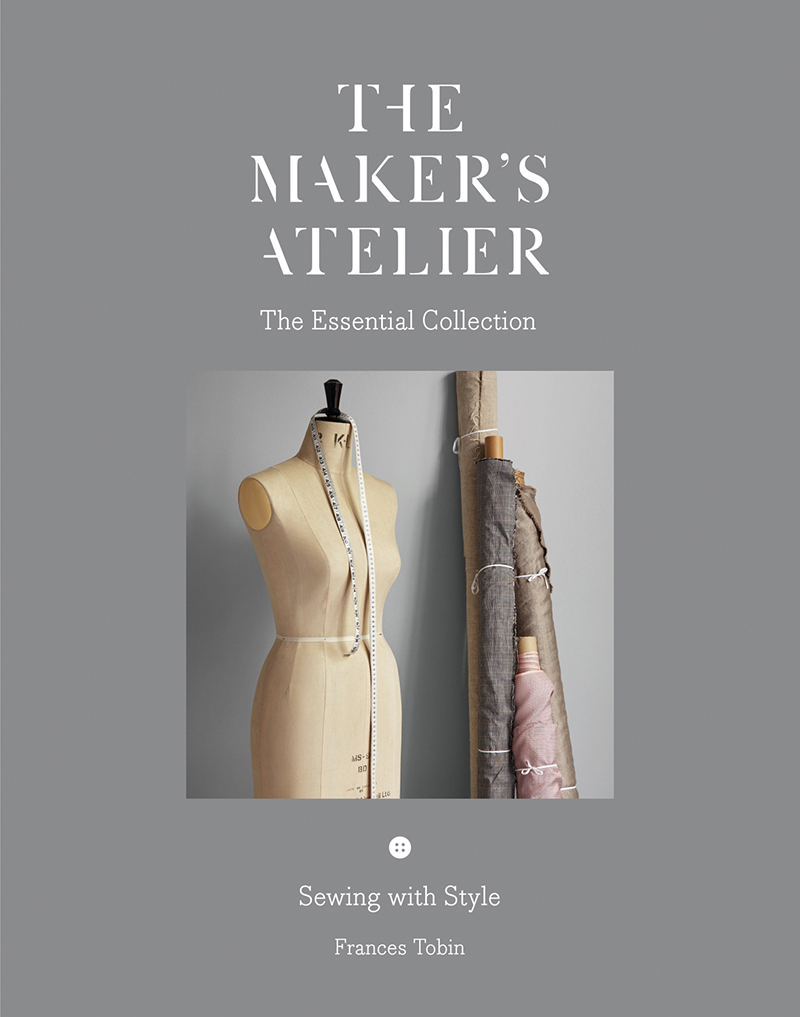 The Maker's Atelier: The Essential Collection