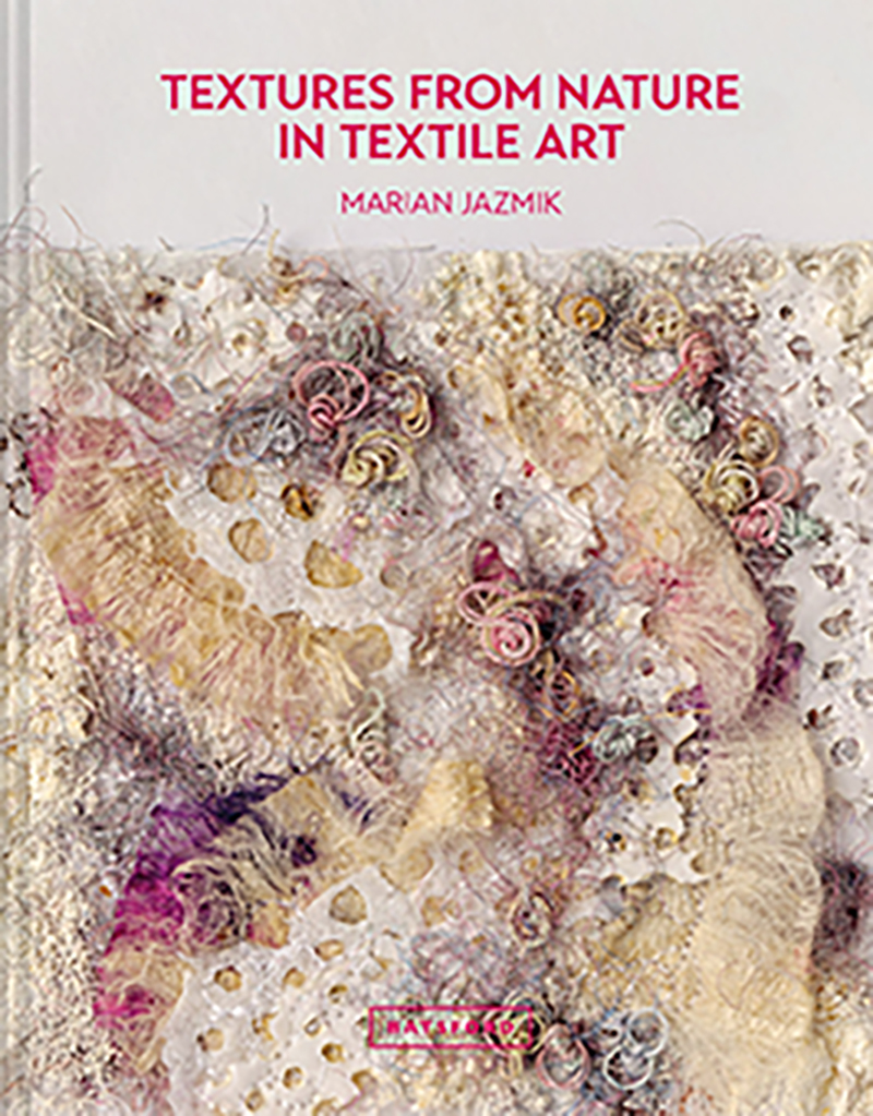 Textures from Nature in Textile Art