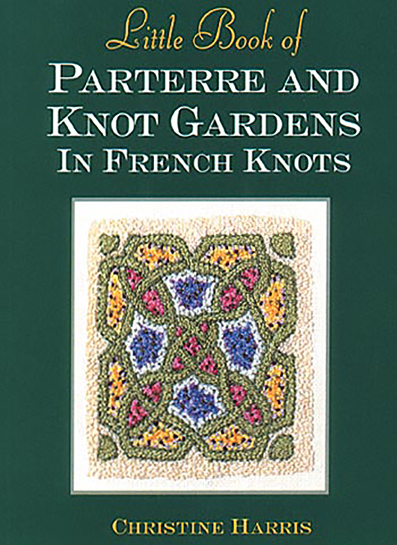 Little Book of Parterre & Knot Gardens in French Knots