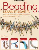 Beading: Learn It. Love It