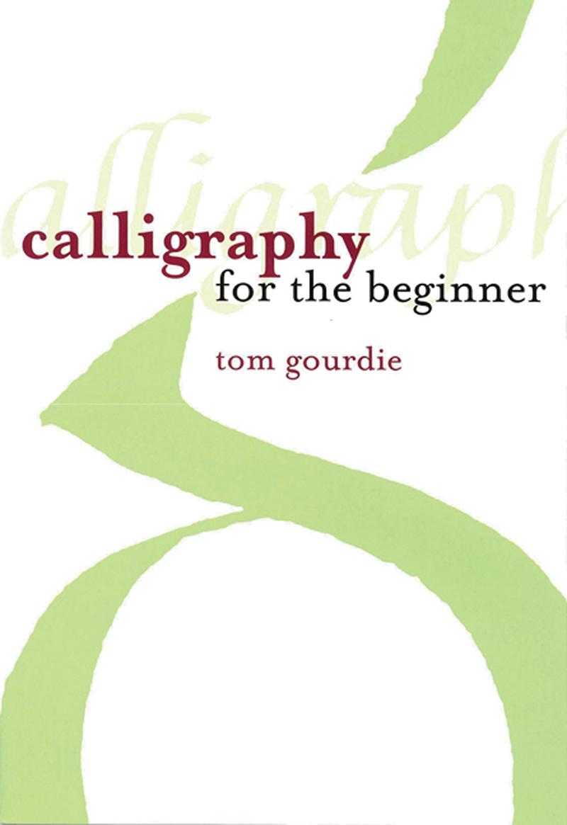 Calligraphy for the Beginner